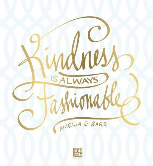 kindness fashionable