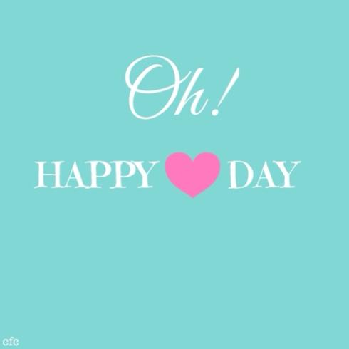 oh happy dayyy